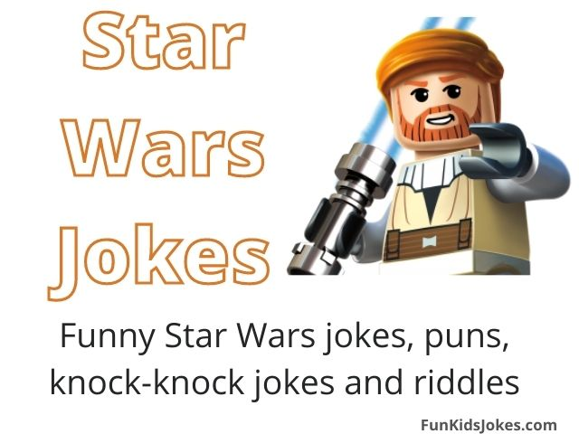 Star Wars Jokes - Fun Kids Jokes