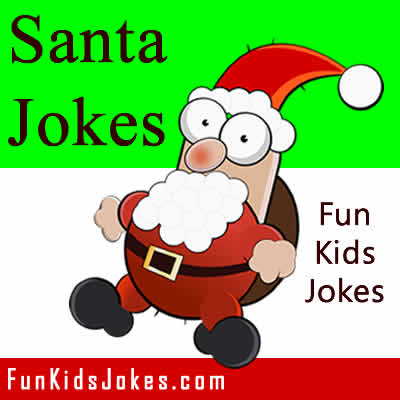 Santa Jokes - Funny Santa Claus Jokes for Kids