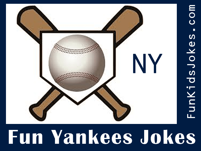 New York Yankees Jokes