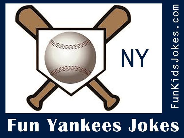 New York Yankees Jokes