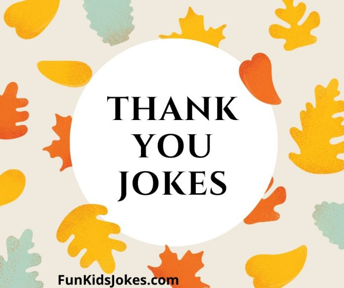 Thank You Jokes - Gratitude and Appreciation Humor