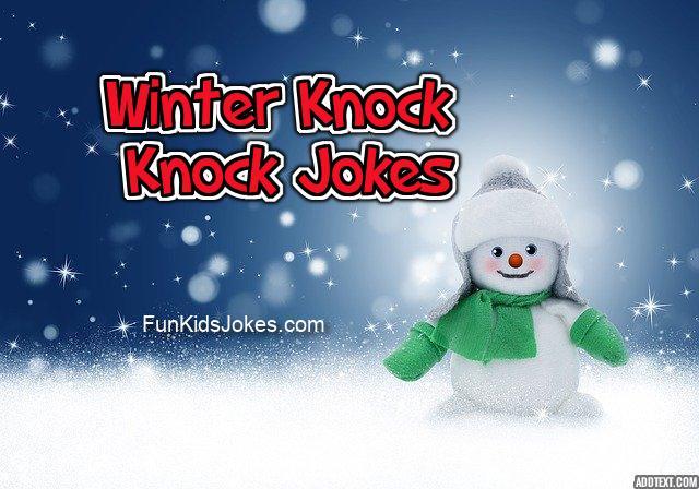Winter Knock Knock Jokes for Kids