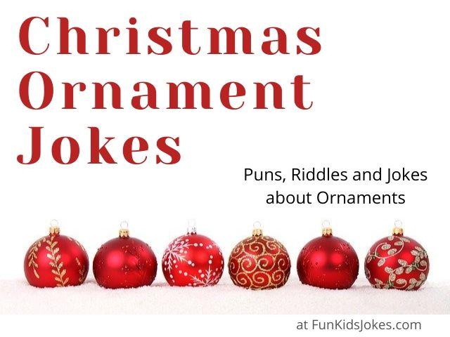 Christmas Ornament Jokes