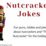 Nutcracker Jokes