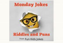 Monday Jokes, Puns and Riddles