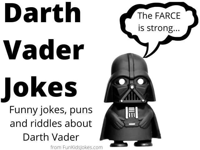 Darth Vader Jokes - Anakin Jokes