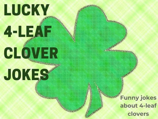 four leaf clover jokes