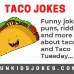Taco Jokes - Funny Tacos Jokes