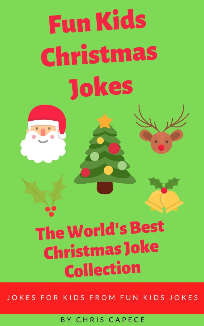 Fun Kids Christmas Jokes: The World's